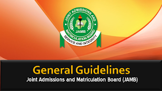 JAMB General Guidelines on Purchase of Forms & Admission