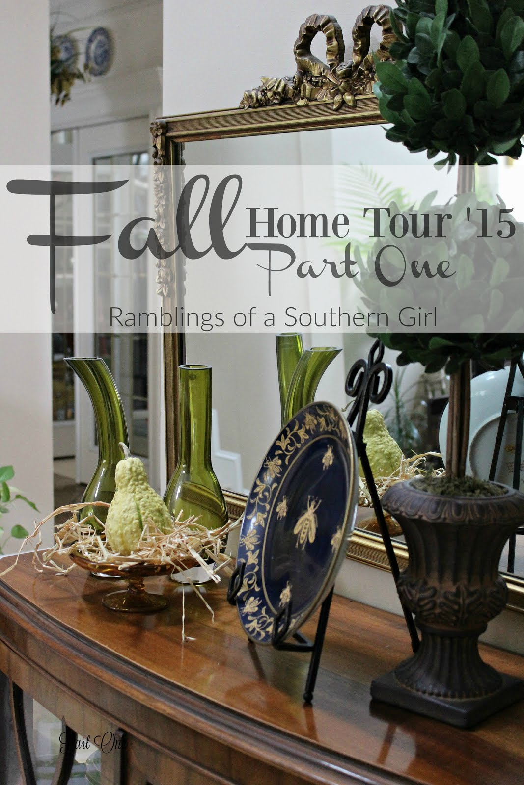 Fall Home Tour 2015 - Part One