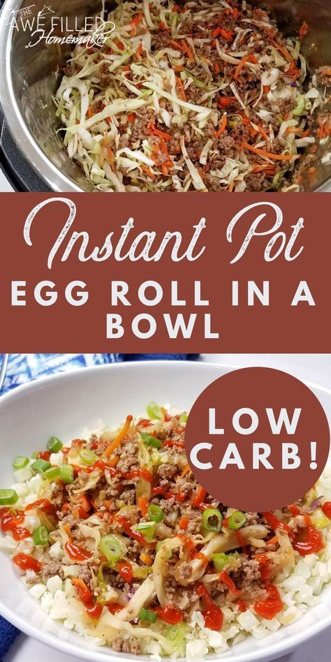 INSTANT POT EGG ROLL IN A BOWL {LOW CARB!}