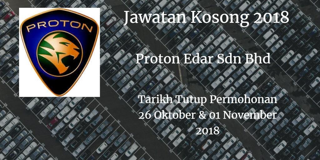 Jawatan Kosong Proton Edar Sdn Bhd 26 Oktober & 01 November 2018