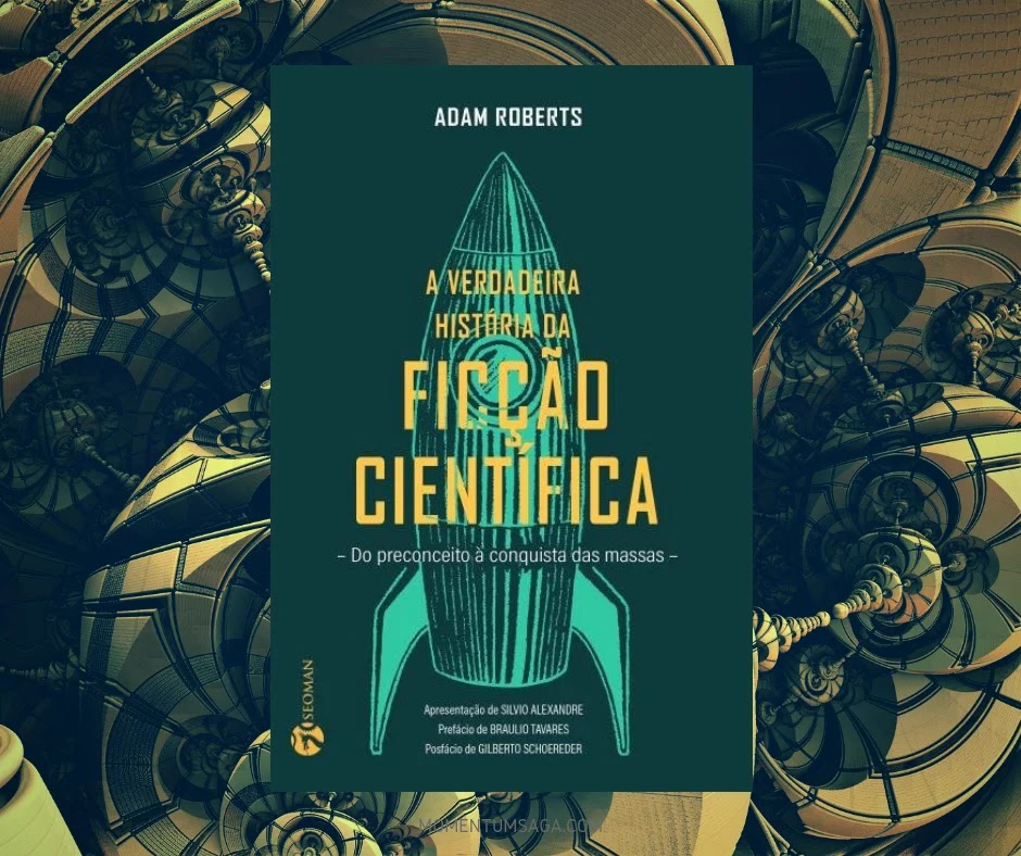 Resenha: A verdadeira história da ficção científica, de Adam Roberts