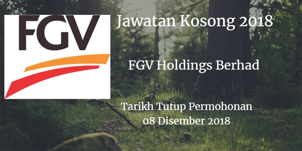 JawatanKosong FGV Holdings Berhad 08 Disember 2018