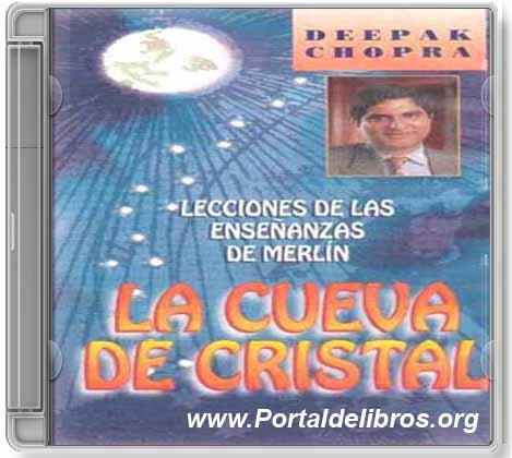 La Cueva de Cristal – Deepak Chopra [ AudioLibro ]