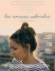 pelicula Los Amores Cobardes (2017)