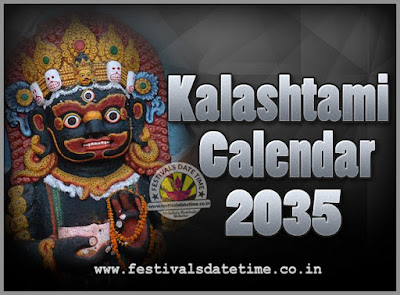 2035 Kalashtami Vrat Dates & Time in India, 2035 Kalashtami Vrat Calendar