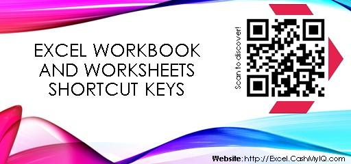 EXCEL WORKBOOK AND WORKSHEETS SHORTCUT KEYS