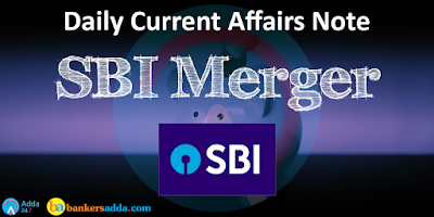 SBI-Merger-Daily-Current-Affairs-Notes