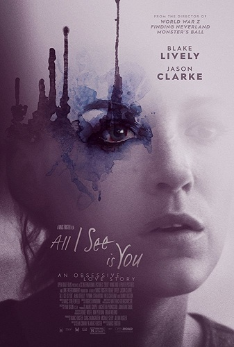 Film All I See Is You 2017