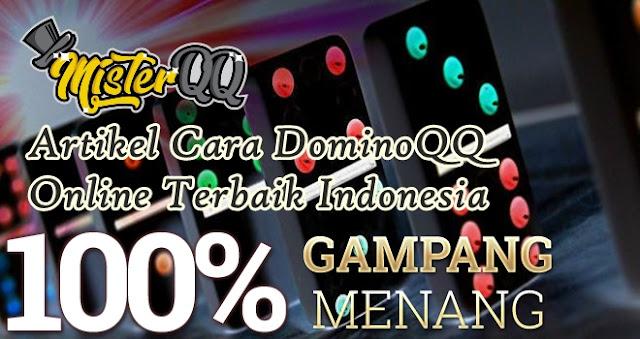 Artikel Cara DominoQQ Online Terbaik Indonesia