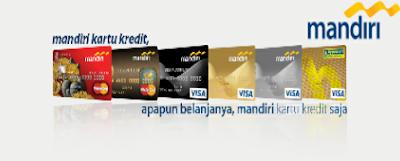 Cara Membuat & Jenis Kartu Kredit Di Bank Mandiri Terbaru 2018