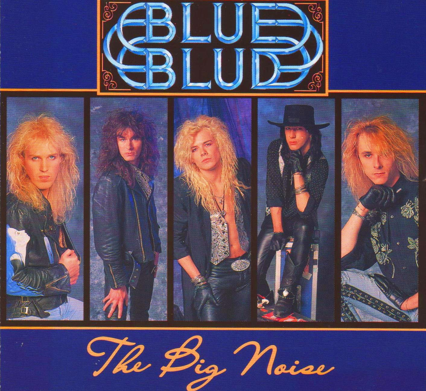 Blue Blud The big noise 1989 aor melodic rock music blogspot bands albums