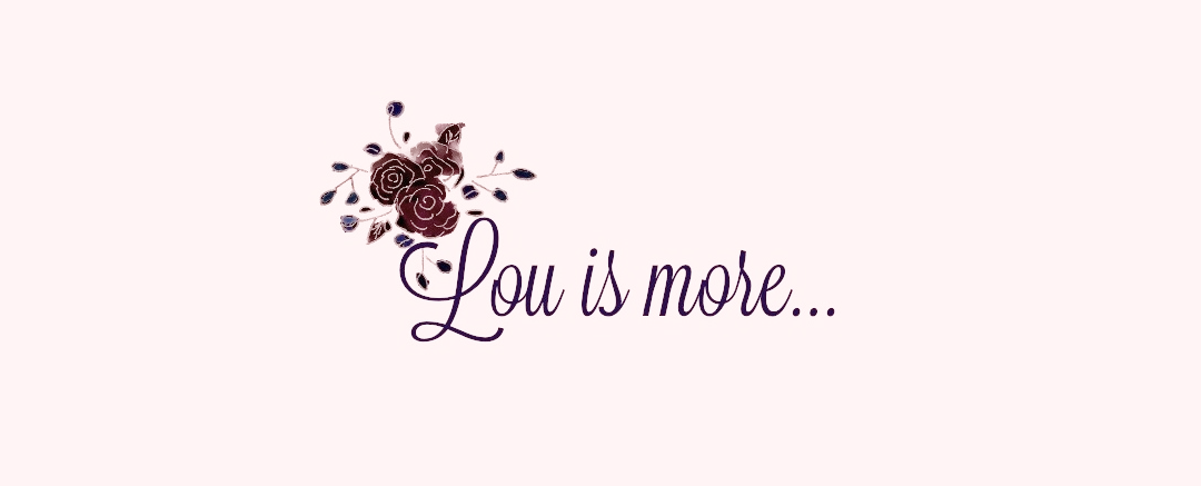 Lou is more...