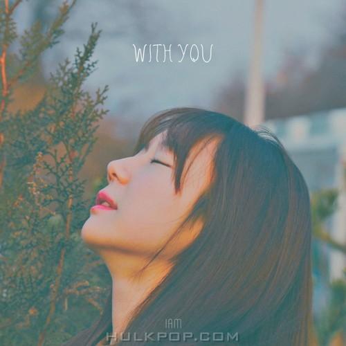 I Am – With You – Single