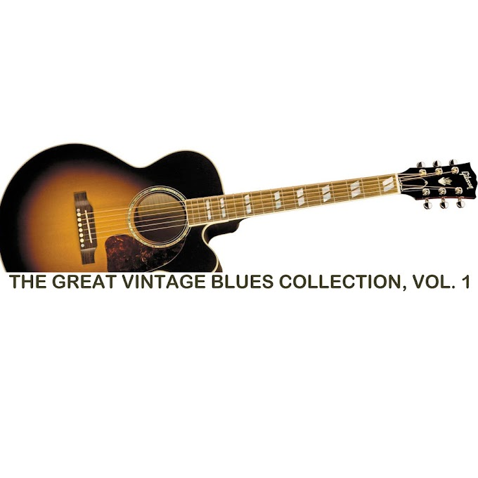Various Artists - The Great Vintage Blues Collection, Vol. 1 [iTunes Plus AAC M4A]