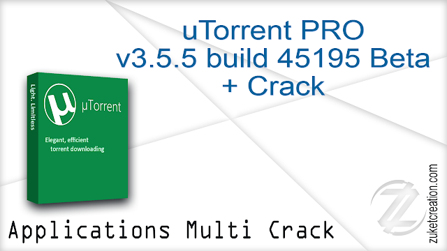 uTorrent PRO v3.5.5 build 45195 Beta + Crack