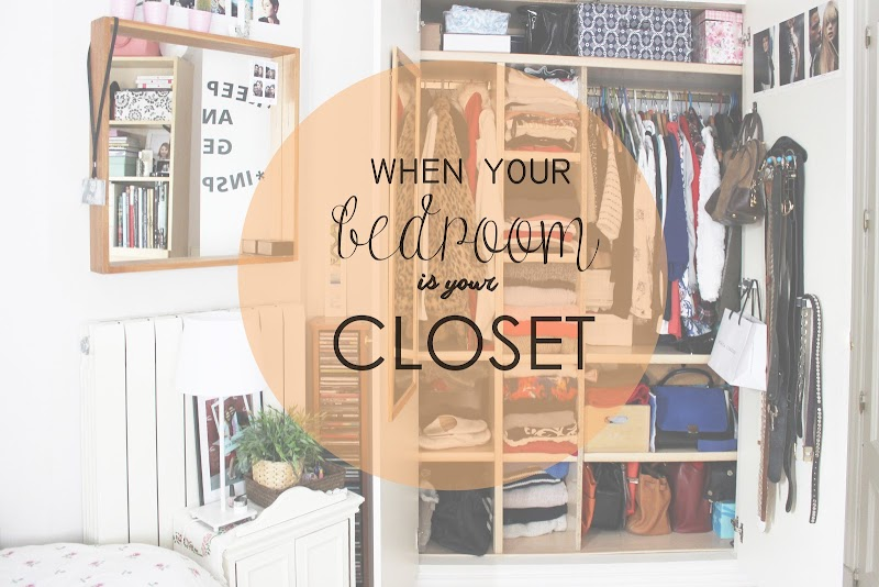 DECO | 7 TIPS WHEN YOUR BEDROOM IS YOUR CLOSET