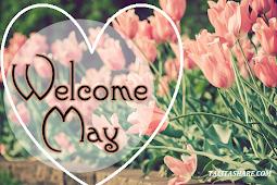 Kumpulan Kata Kata Ucapan Selamat Datang Bulan Mei terbaru
