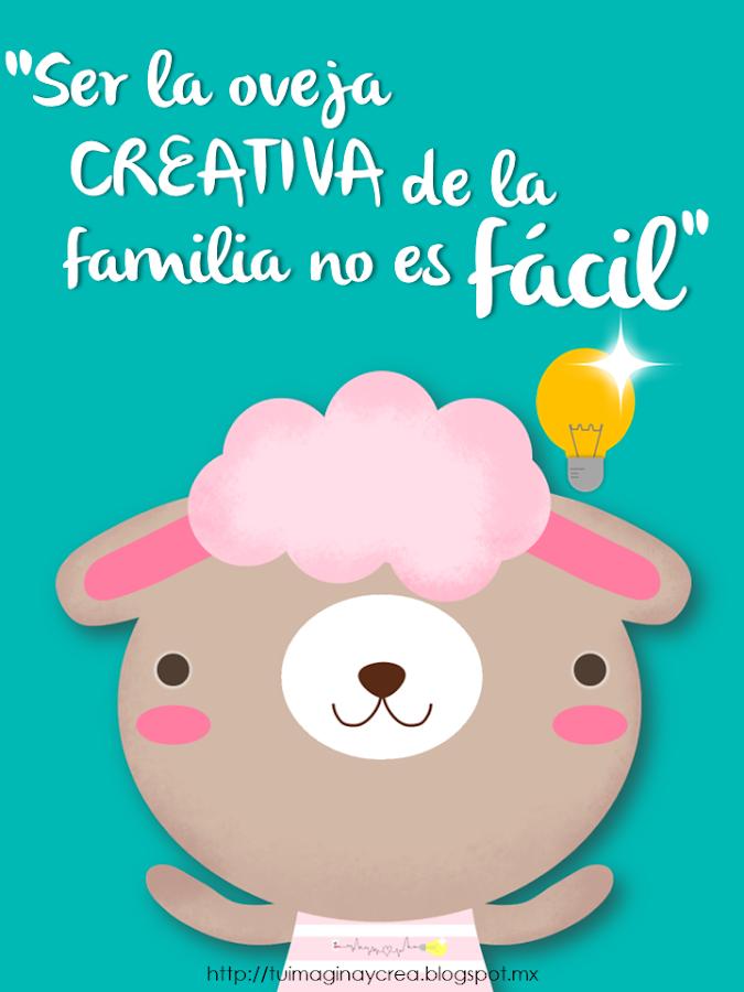 carteles con frases de creatividad ser la oveja creativa de la familia no es facil