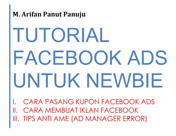 Cara Buat Iklan facebook Ads untuk Pemula Anti AME Banned, Download