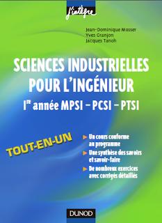 Livre : Sciences industrielles pour l'ingénieur 1e année MPSI PCSI PTSI J'intègre