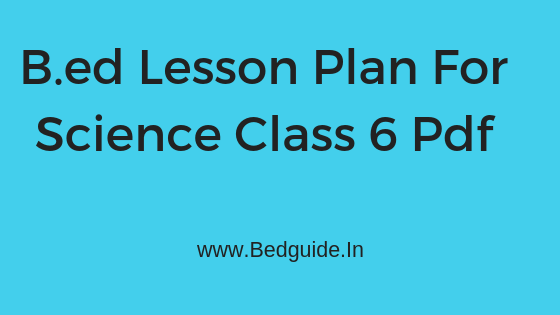Lesson Plan For Science Class 6 Pdf