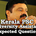 Kerala PSC : Expected Question for University Assistant Exam - 73