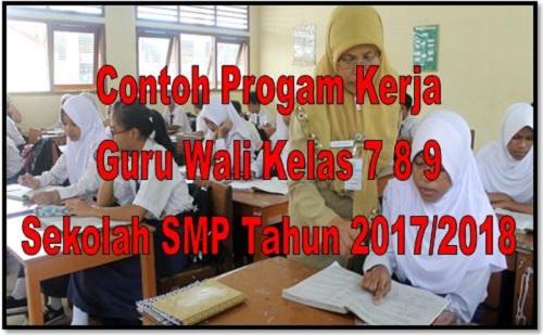 Contoh Progam Kerja Guru Wali Kelas 7 8 9 Sekolah SMP Tahun 2017/2018