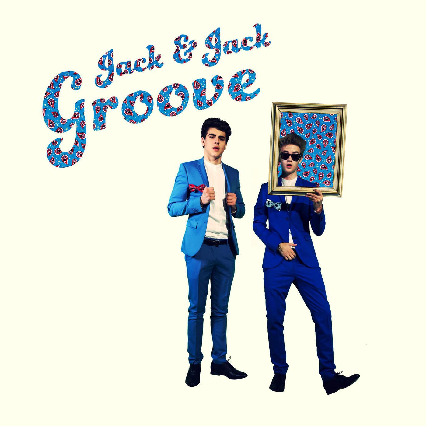 Jack & Jack - Groove - Single Cover