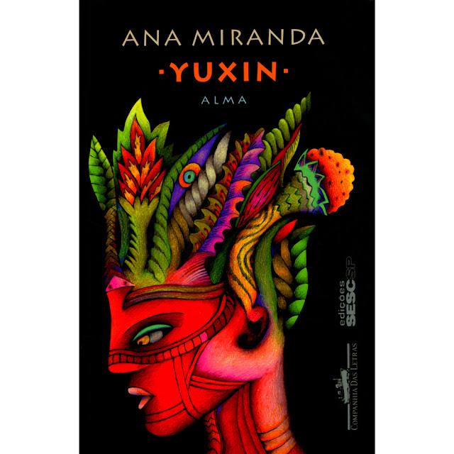 Livro - Yuxin -Alma - (Kaxinawá) - Ana Miranda1