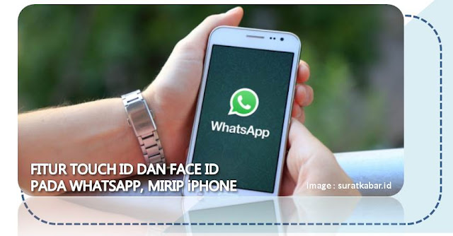 Fitur Touch ID dan Face ID Pada WhatsApp, Mirip iPhone - Blog Mas Hendra
