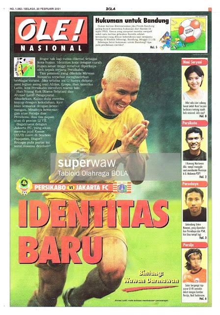 PERSIKABO VS JAKARTA FC IDENTITAS BARU