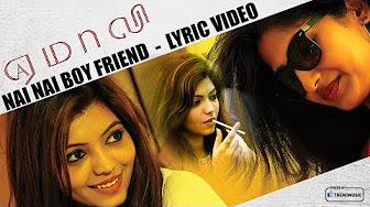 Nai Nai Boy Friend song Lyric Video – Yemaali | Movie Songs | Sam D Raj, VZ Dhorai