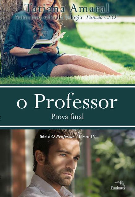O Professor Prova final Tatiana Amaral
