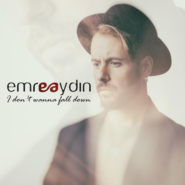 Emre Aydın Unveils New Single 'I Don't Wanna Fall Down'