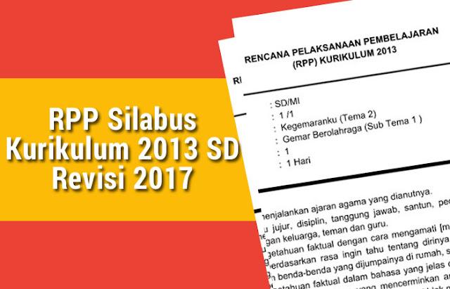 RPP Silabus Kurikulum 2013 SD Revisi 2017