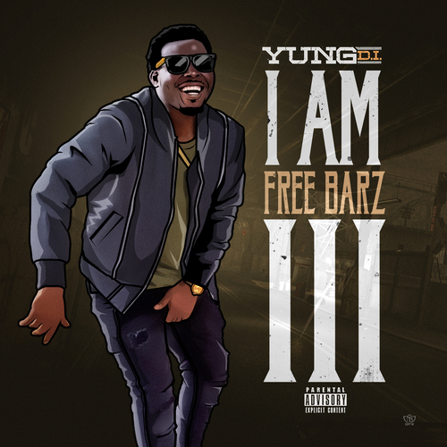 "Yung D.i releases ""I Am Free Barz 3"" one of the best mixtapes of 2017"