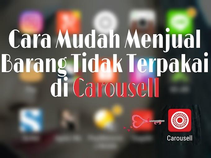 Cara Mudah Menjual Barang Tidak Terpakai di Carousell