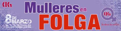Mulleres en Folga: 8 de marzo de 2018