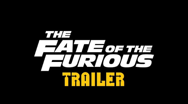 The Fate of Furious Trailer