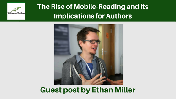 The Rise of Mobile-Reading and its Implications for Authors
