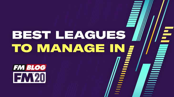 What's the best league to manage in for Football Manager 2020?
