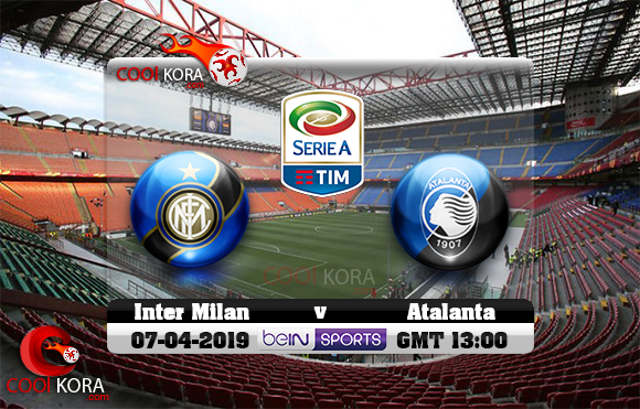 مشاهدة مباراة إنتر ميلان وأتلانتا اليوم 7-4-2019 في الدوري الإيطالي