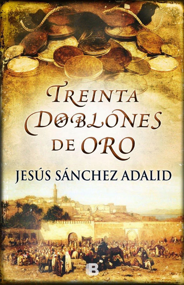 Treinta doblones de oro - Jesús Sánchez Adalid (2013)