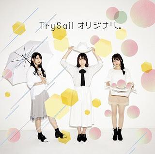Original. (オリジナル。) by TrySail
