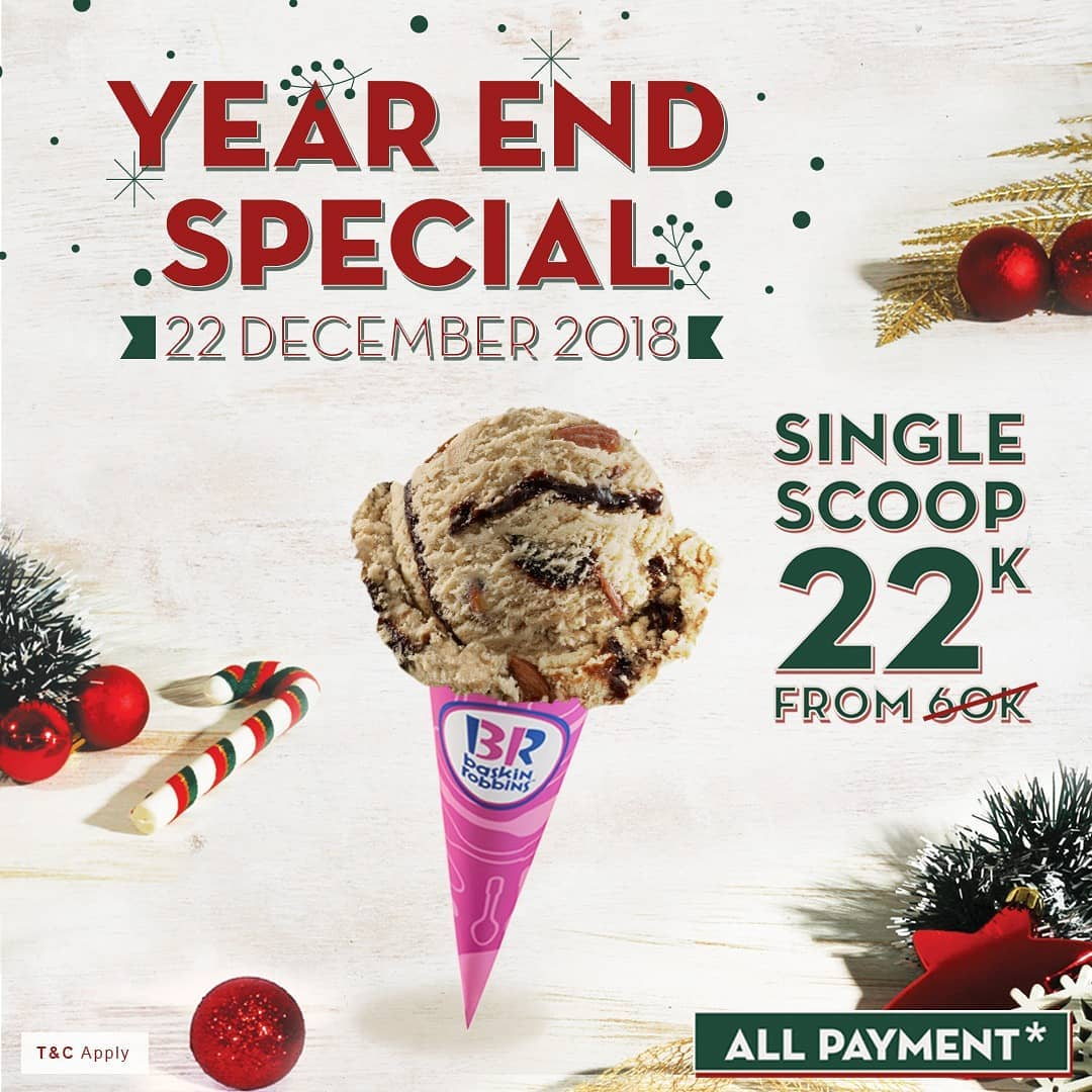 #BaskinRobbins - Promo Single Scoop Cuma 22K di Year End Special 2018