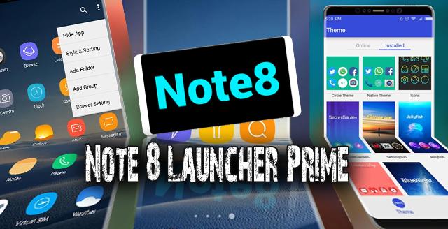 Download Note 8 Launcher Prime Apk Terbaru Untuk Android
