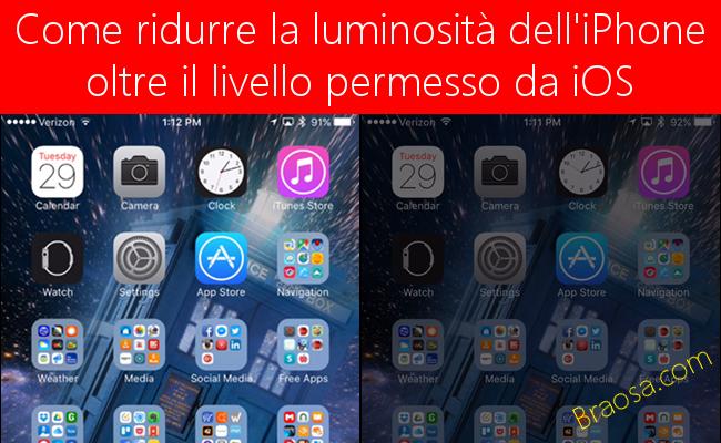 Come ridurre la luminosità dell'iPhone oltre il livello permesso da iOS
