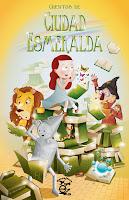 Reseña de la antología de relatos infantiles Cuentos de Ciudad Esmeralda