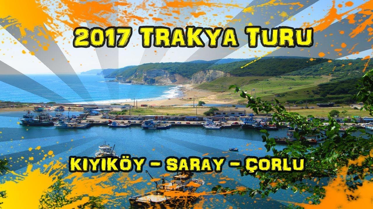 2017/07/12 Trakya Turu 5. Gün (Kıyıköy - Saray - Karamehmet - Ergene)