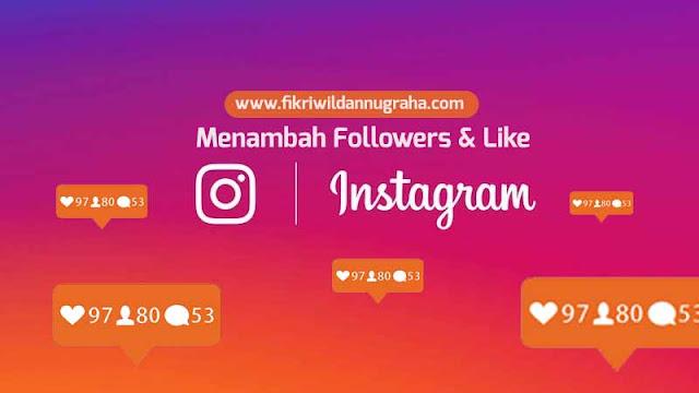 Cara Memperbanyak Like dan Followers Instagram Lengkap